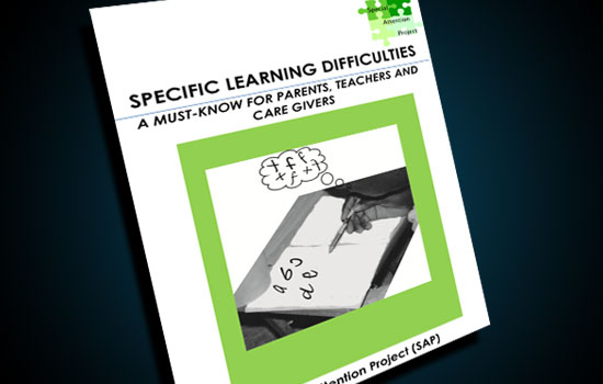 Specific Learning Difficulties: A Must-Know for Parents, Teachers and Caregivers