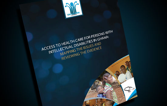 Launch of Report: Access to Healthcare for Persons with ID in Ghana: Mapping the Issues and Reviewing the Evidence